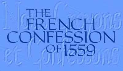 The French Confession of 1559